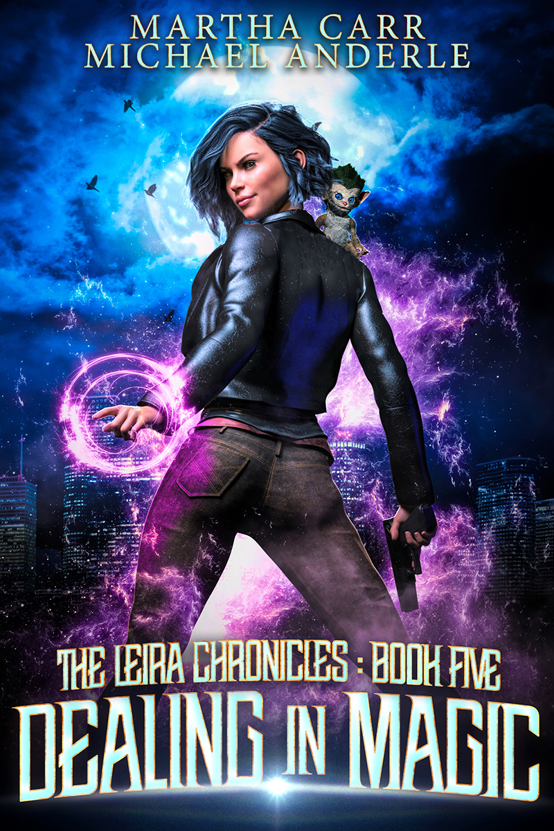 Leira Chronicles Book 5: Dealing in Magic