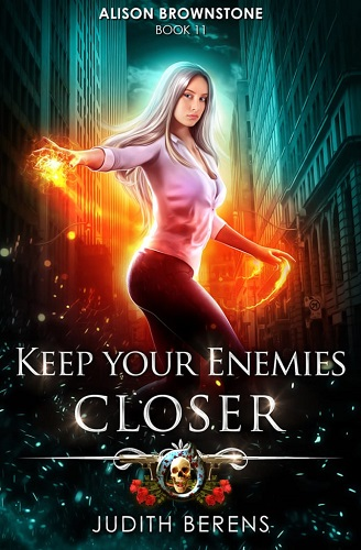 Alison Brownstone Book 11: Keep Your Enemies Closer
