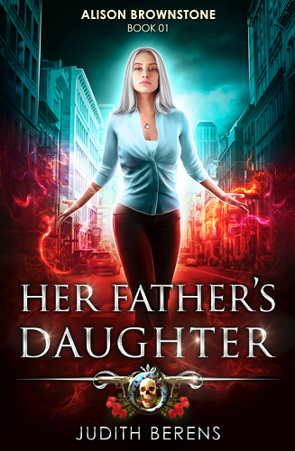 Alison Brownstone Book 1: Her Father's Daughter