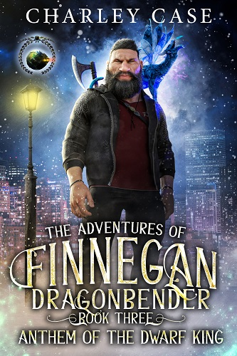 The Adventures of Finnegan Dragonbender Book 3: Anthem of the Dwarf King