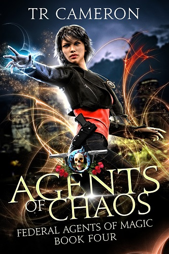 Federal Agents of Magic Book 4: Agents of Chaos