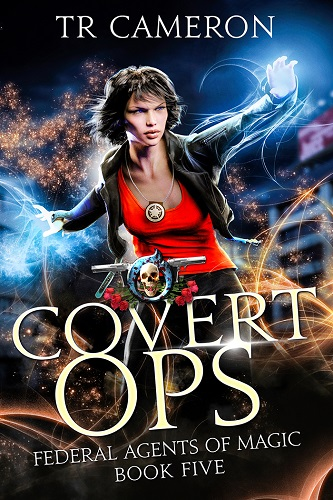 Federal Agents of Magic Book 5: Covert Ops