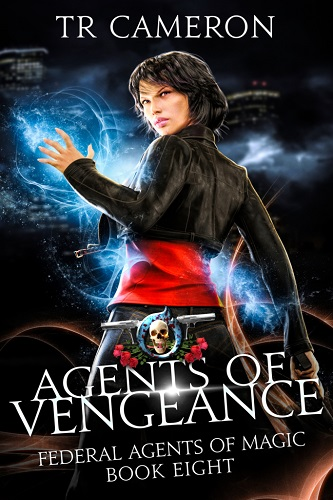 Federal Agents of Magic Book 8: Agents of Vengeance