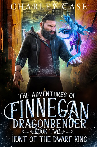 The Adventures of Finnegan Dragonbender Book 2: Hunt of the Dwarf King