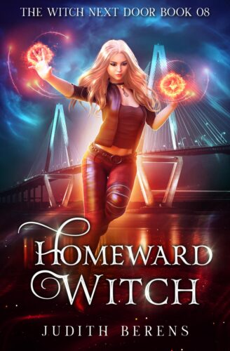 The Witch Next Door Book 8: Homeward Witch