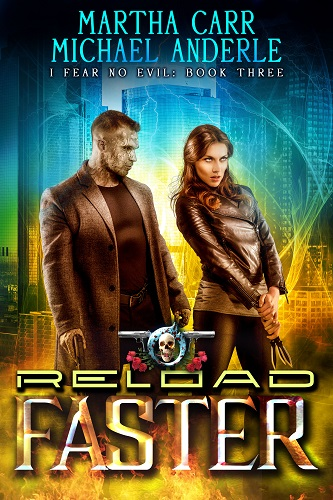 I Fear No Evil Book 3: Reload Faster