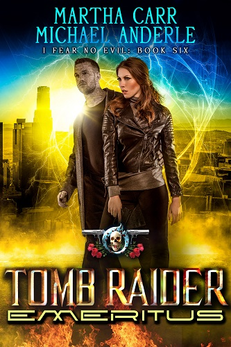 I Fear No Evil Book 6: Tomb Raider Emeritus