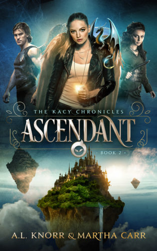 Kacy Chronicles Book 2: Ascendant