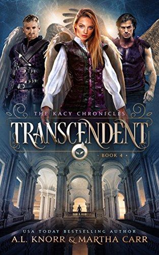 Kacy Chronicles Book 4: Transcendent