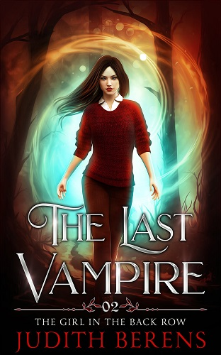 The Last Vampire Book 2: The Girl in the Back Row