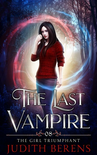 The Last Vampire Book 8: The Girl Triumphant