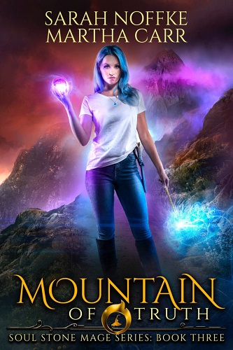 Soul Stone Mage Book 3: Mountain of Truth