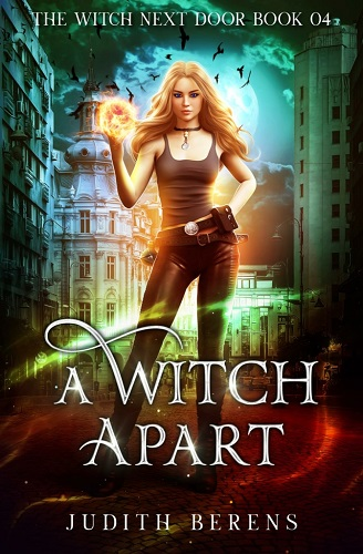 The Witch Next Door Book 4: A Witch Apart