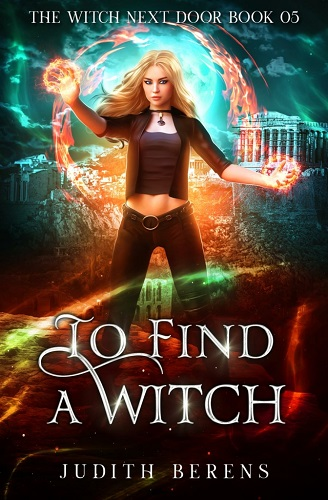 The Witch Next Door Book 5: To Find a Witch
