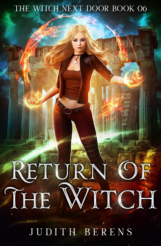 The Witch Next Door Book 6: Return of the Witch