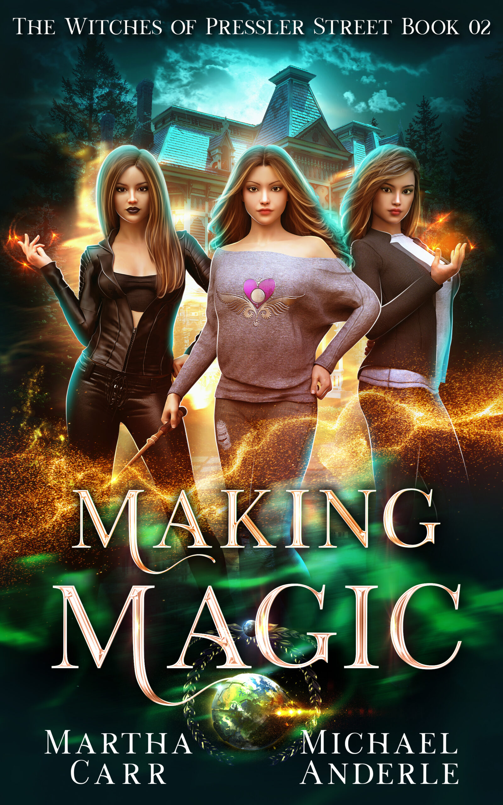 The Witches of Pressler Street Book 2: Making Magic