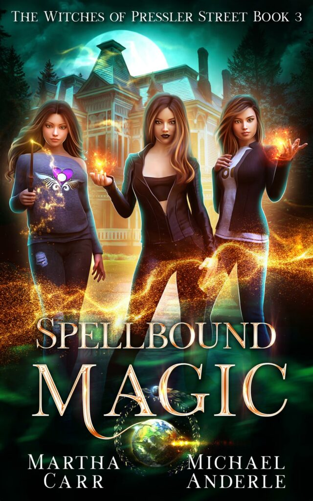The Witches of Pressler Street Book 3: Spellbound Magic