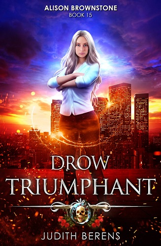 Alison Brownstone Book 15: Drow Triumphant