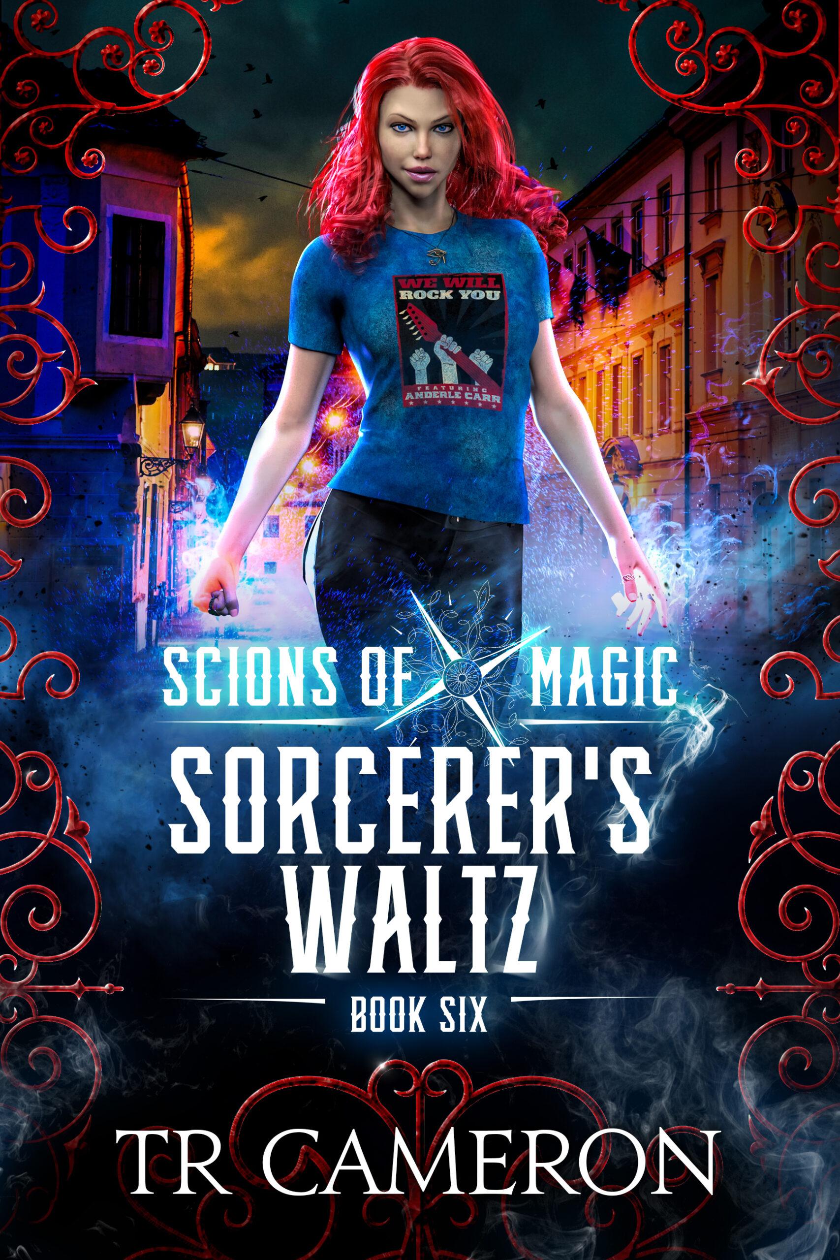 Scions of Magic Book 6: Sorcerer's Waltz