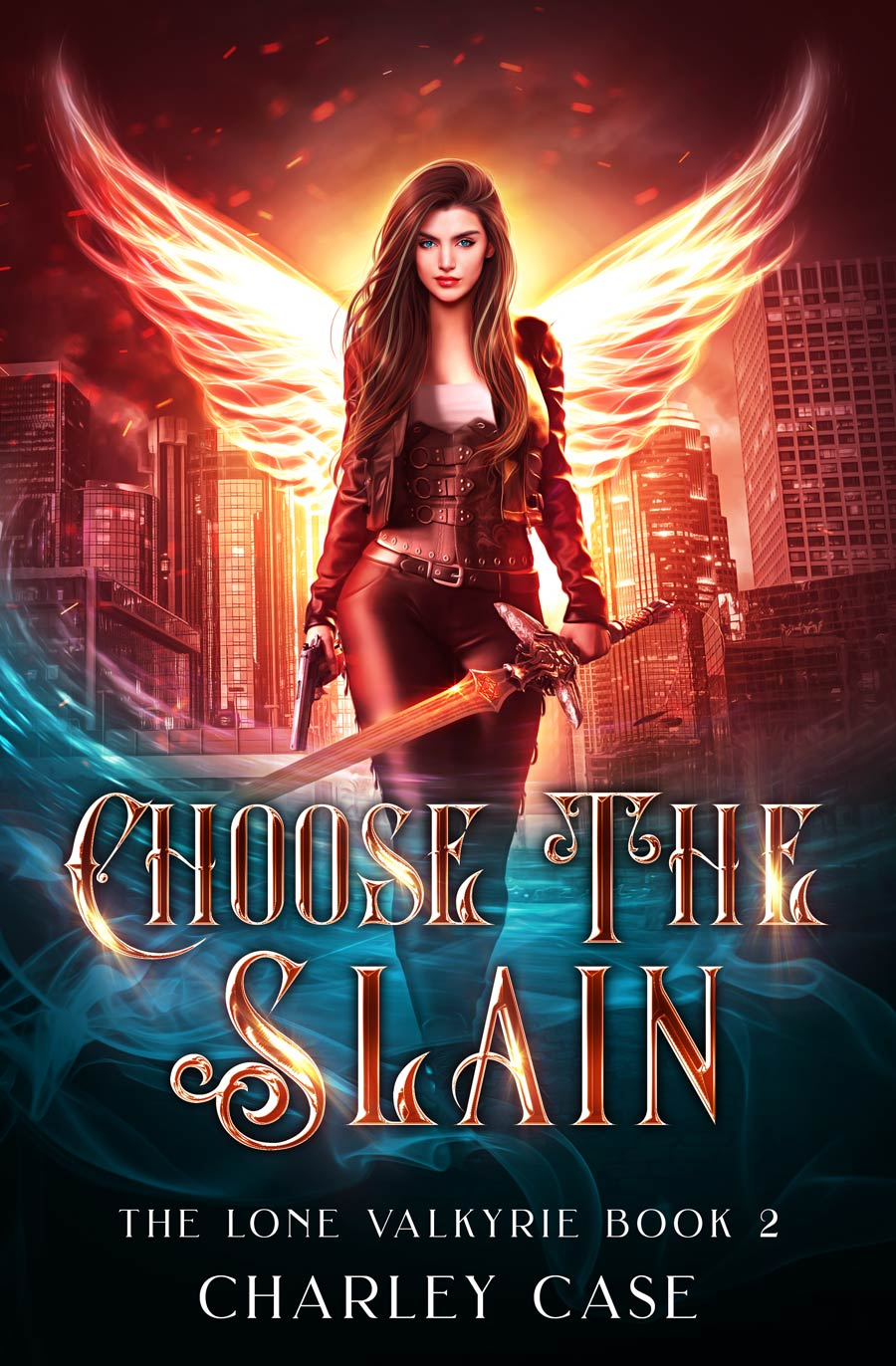 The Lone Valkyrie Book 2: Choose the Slain