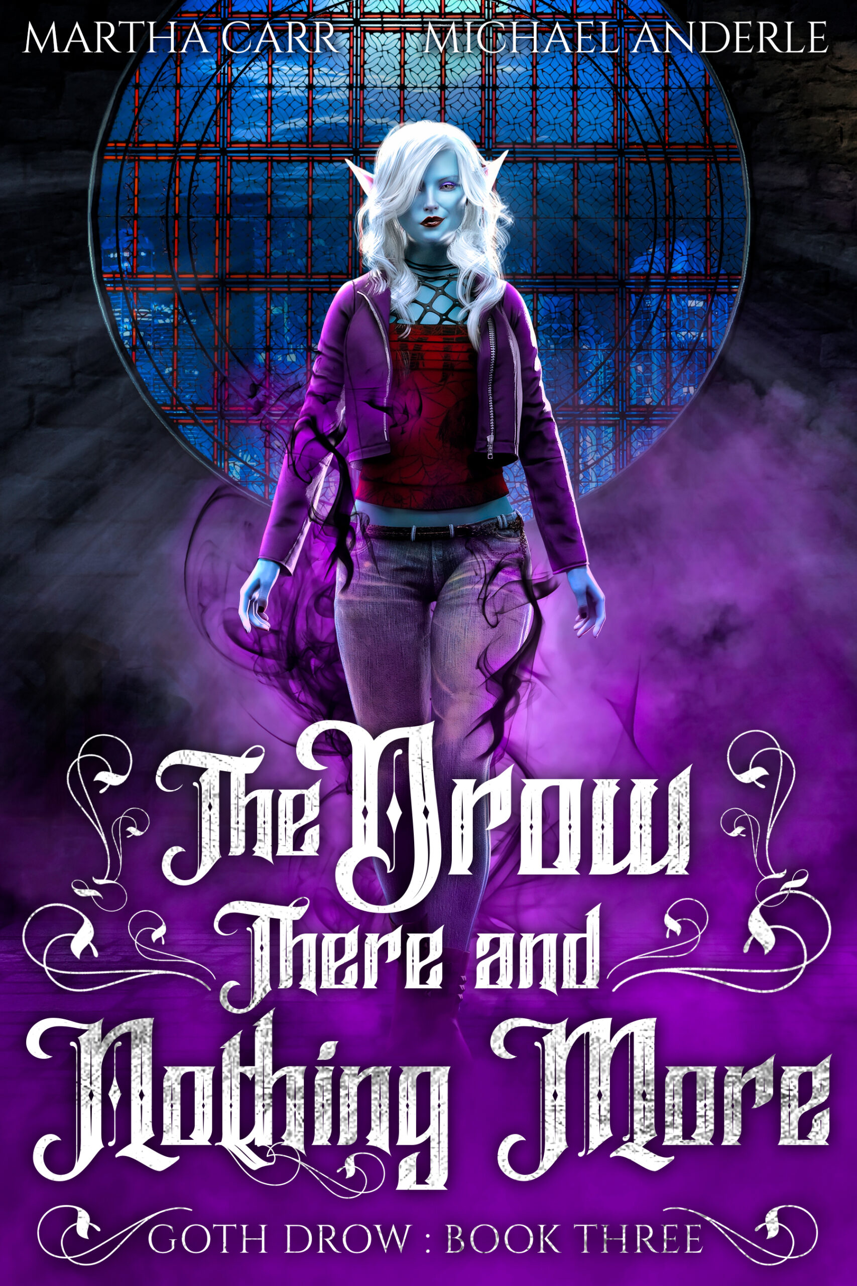 Goth Drow Book 3: The Drow There and Nothing More
