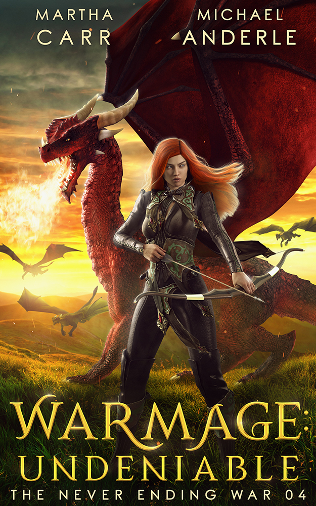 The Never Ending War Book 4: WarMage: Undeniable