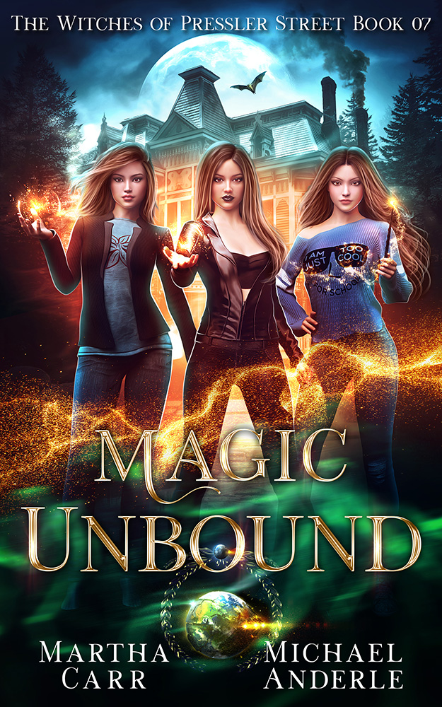 The Witches of Pressler Street Book 7: Magic Unbound