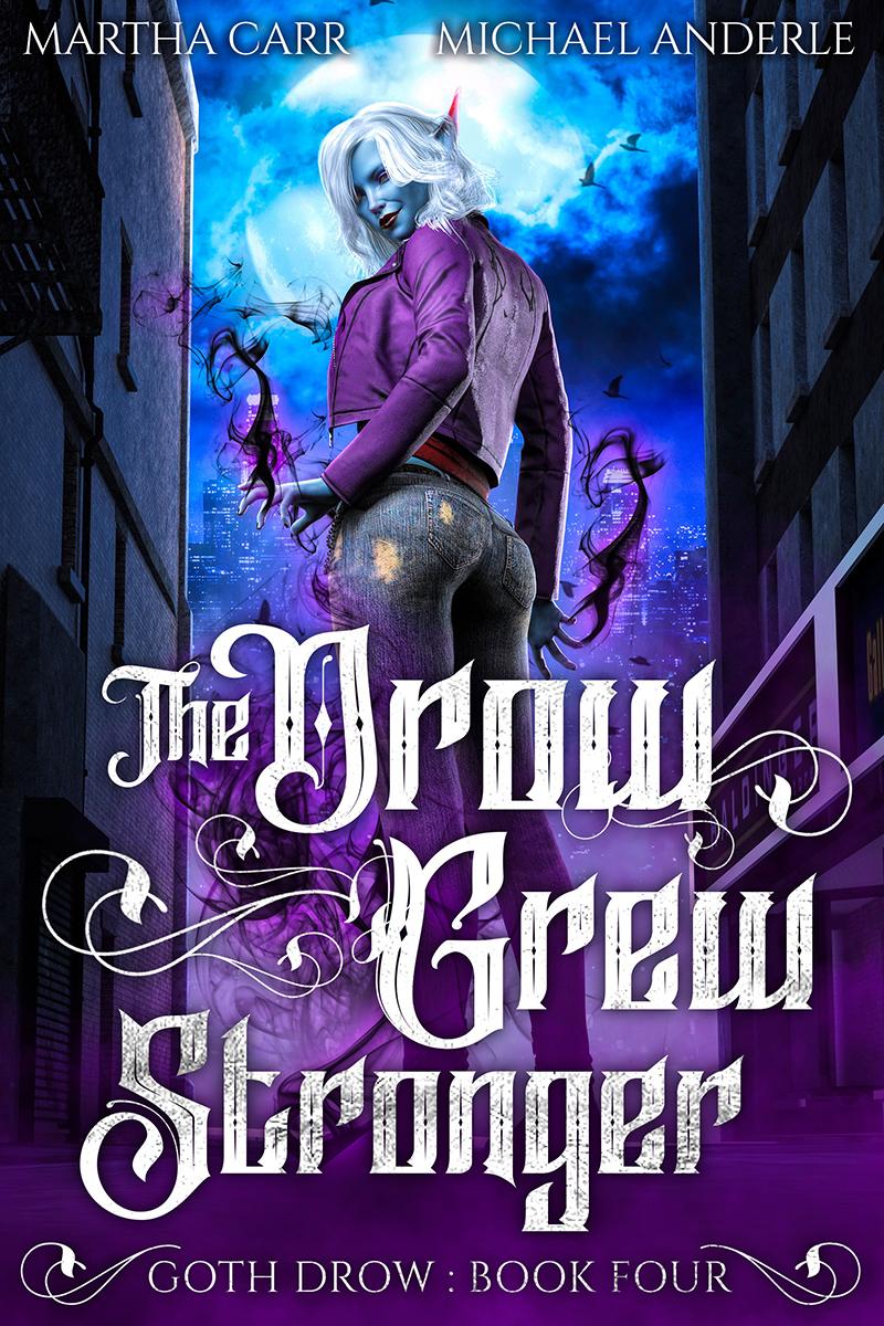 Goth Drow Book 4: The Drow Grew Stronger