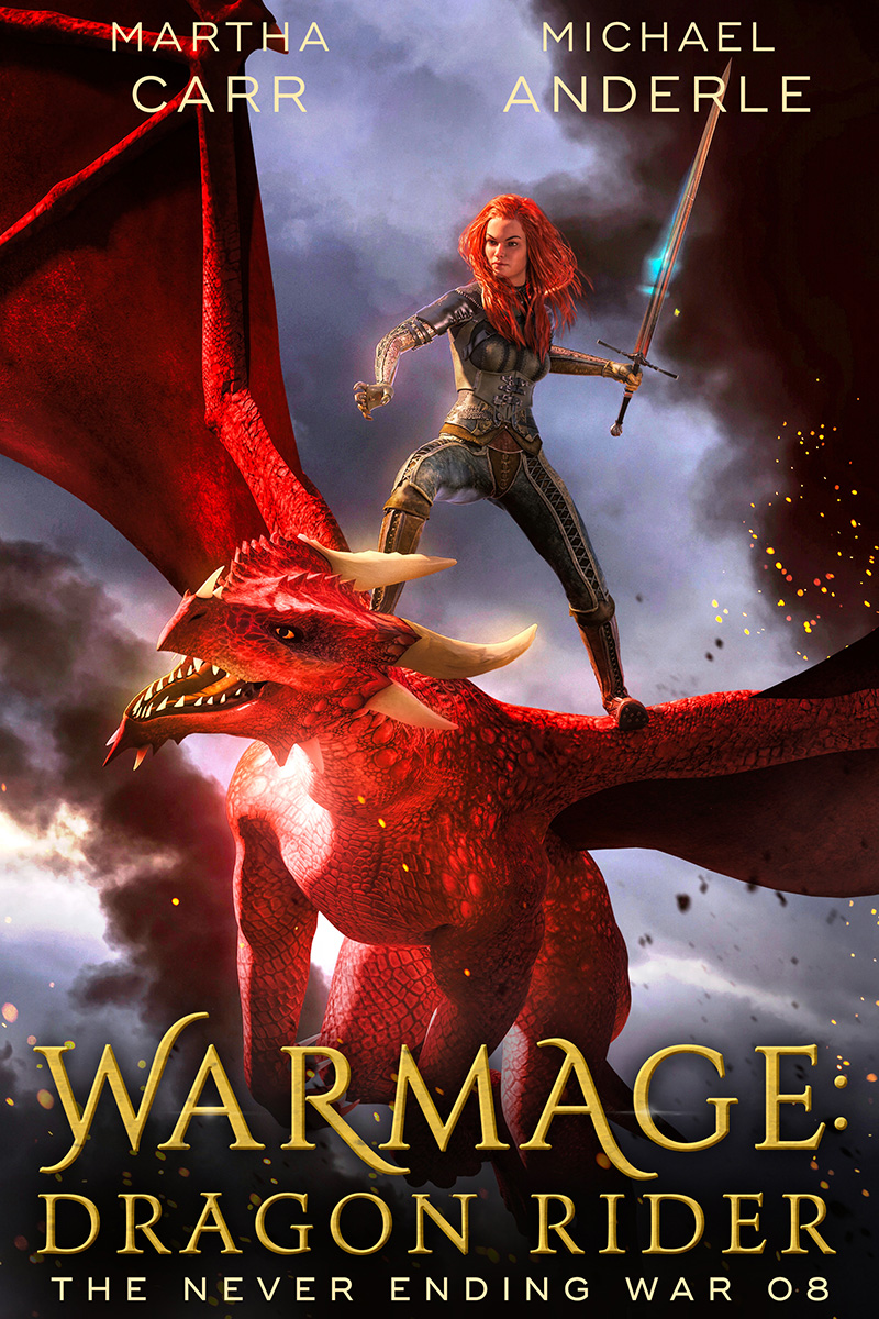 The Never Ending War Book 8: WarMage: Dragon Rider