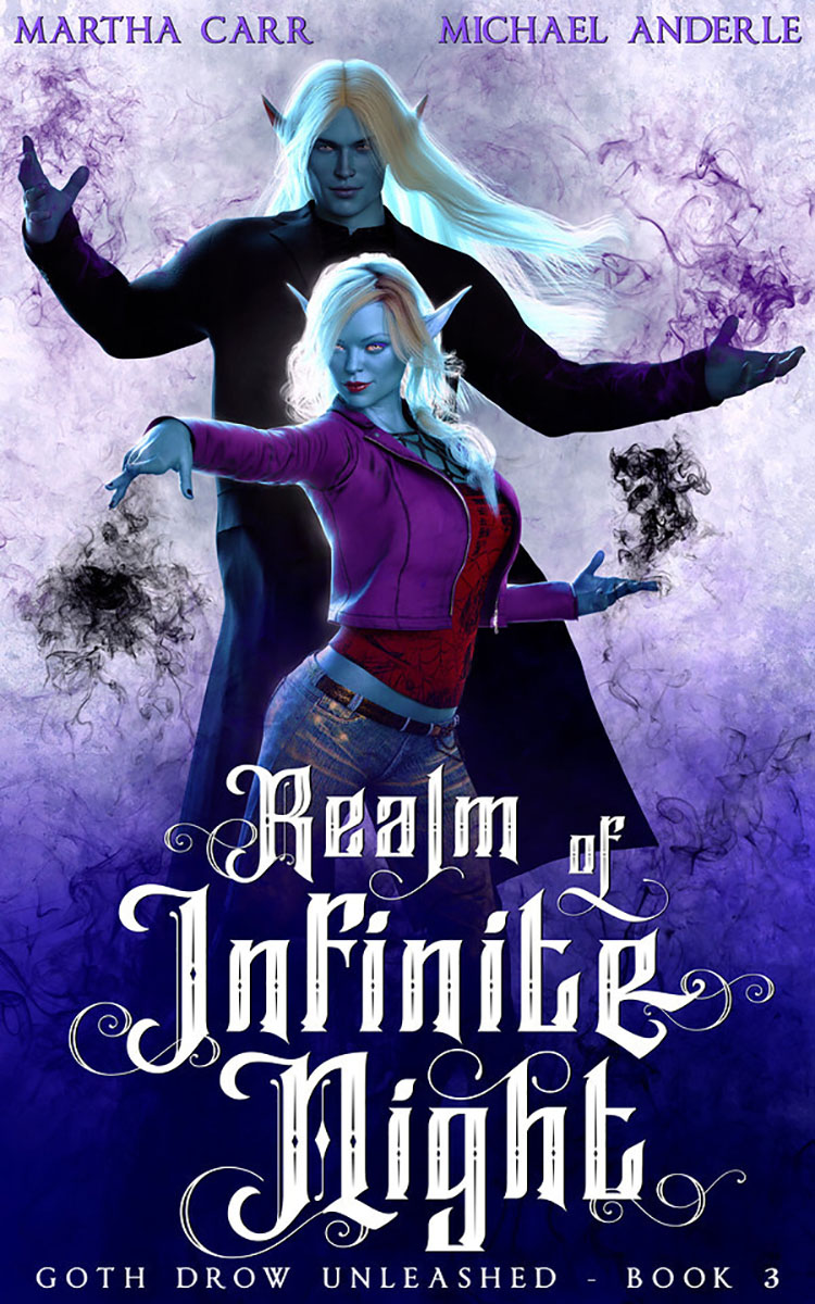 Goth Drow Unleashed Book 3: Realm of Infinite Night