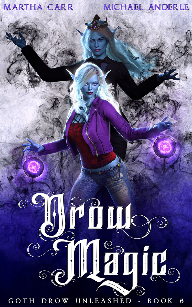 Goth Drow Unleashed Book 6: Drow Magic