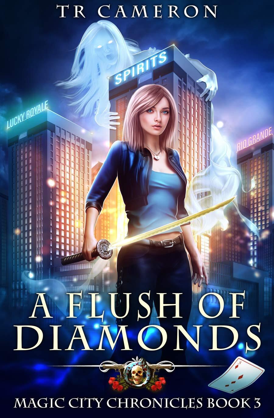 Magic City Chronicles Book 3: A Flush of Diamonds