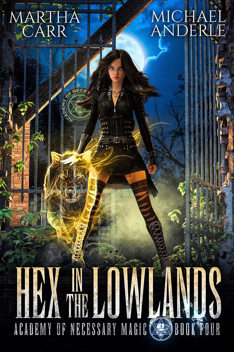Academy of Necessary Magic Book 4: Hex in the Lowlands