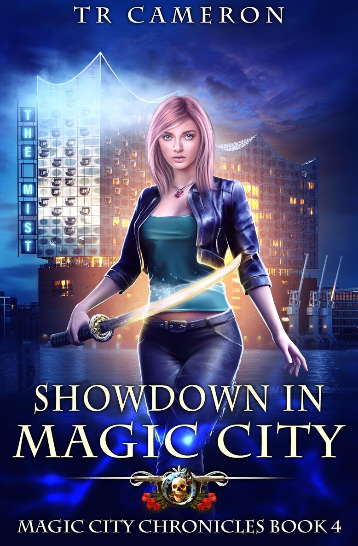 Magic City Chronicles Book 4: Showdown in Magic City