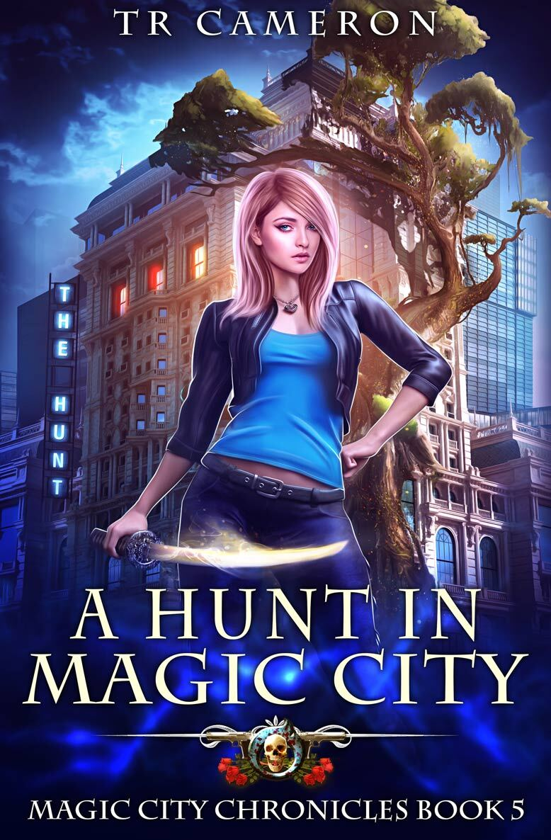 Magic City Chronicles Book 5: A Hunt in Magic City