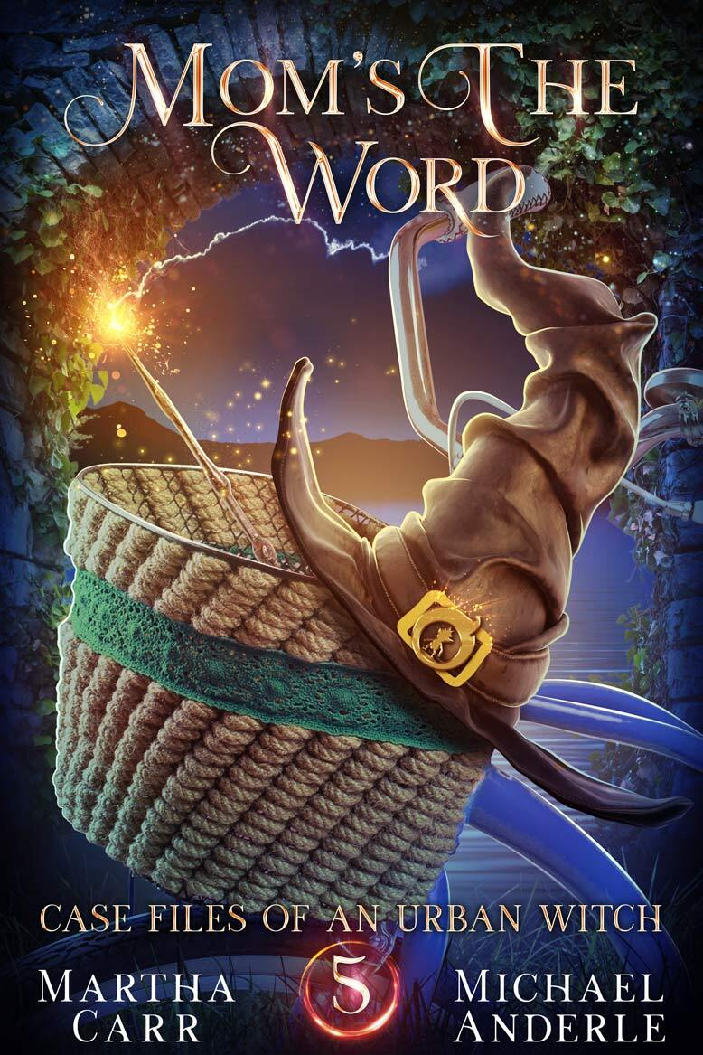 Case Files of an Urban Witch Book 5: Mom's The Word