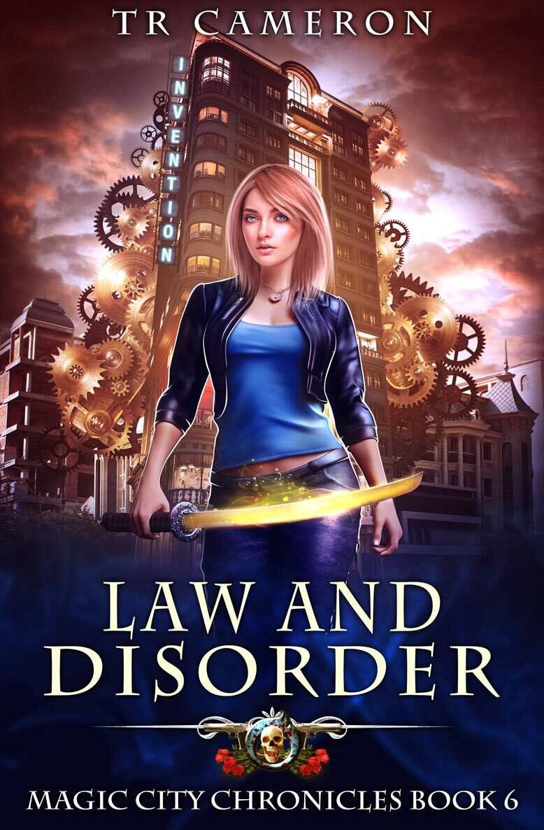 Magic City Chronicles Book 6: Law and Disorder