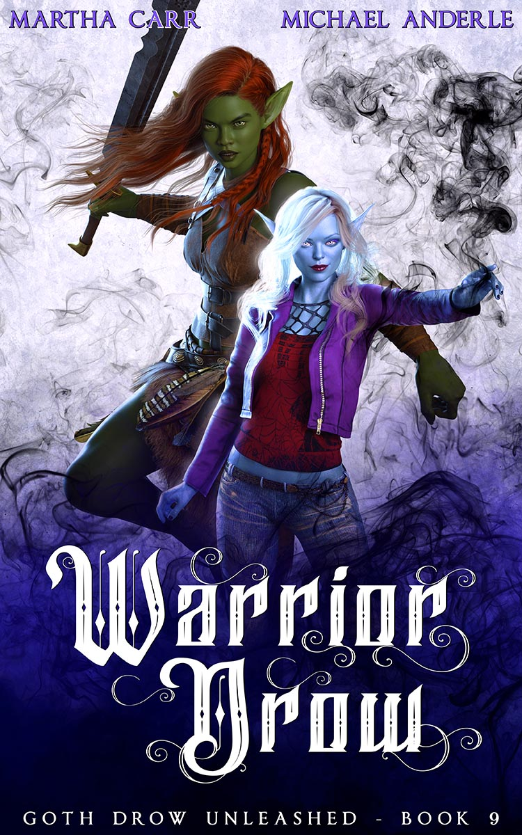 Goth Drow Unleashed Book 9: Warrior Drow