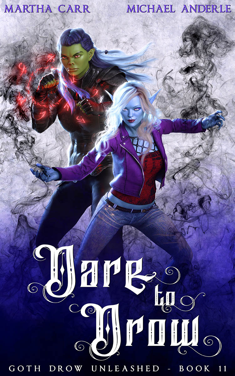 Goth Drow Unleashed Book 11: Dare To Drow