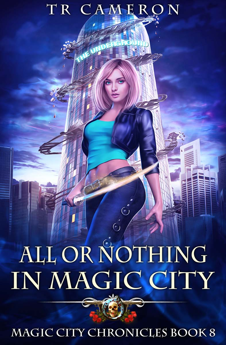 Magic City Chronicles Book 8: All or Nothing in Magic City