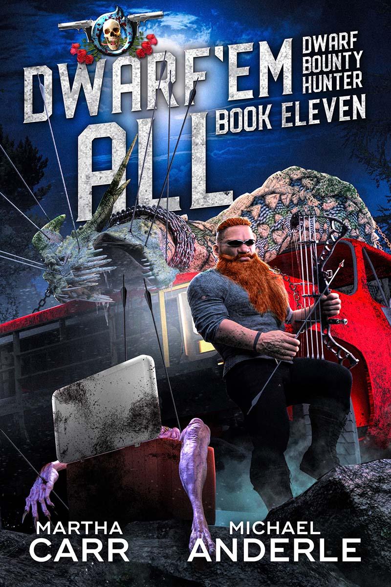 Dwarf Bounty Hunter Book 11: Dwarf 'Em All