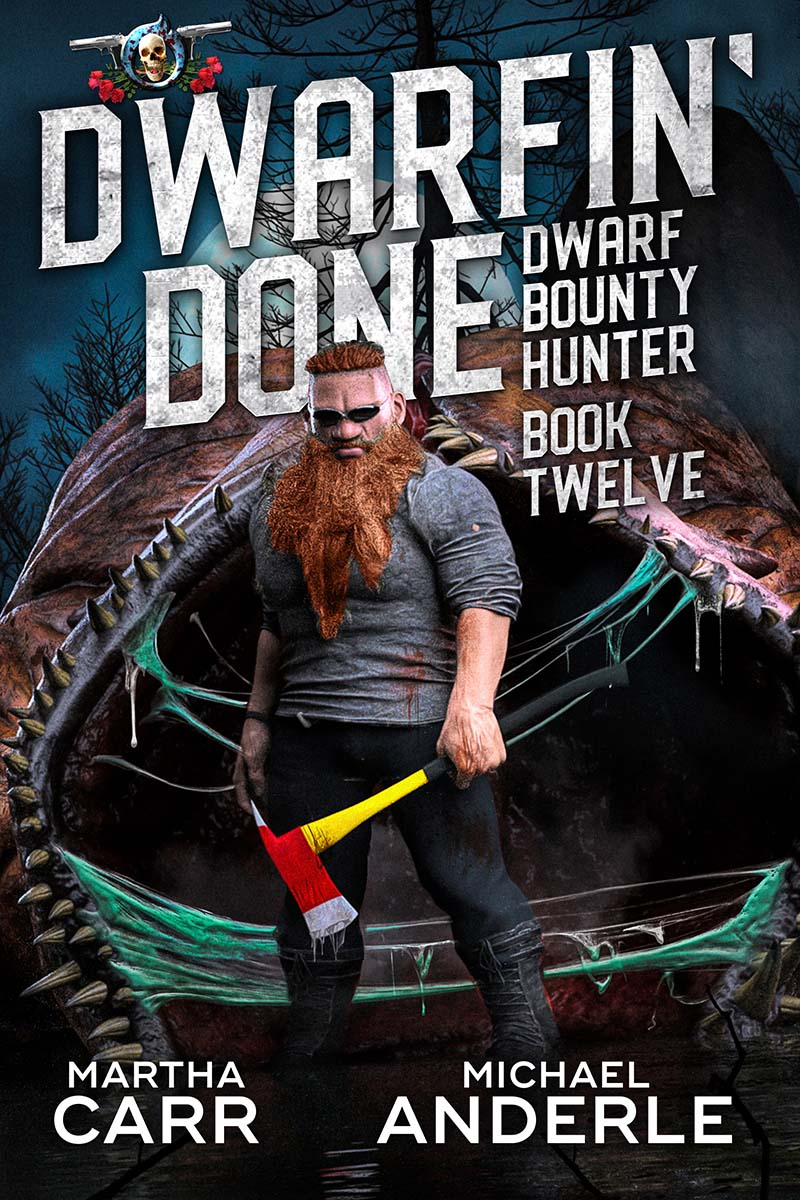 Dwarf Bounty Hunter Book 12: Dwarfin' Done