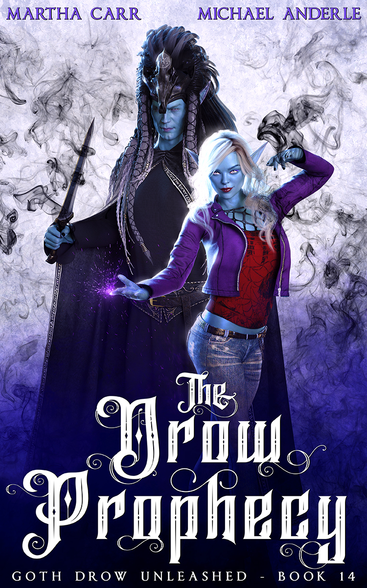 Goth Drow Unleashed Book 14: The Drow Prophecy