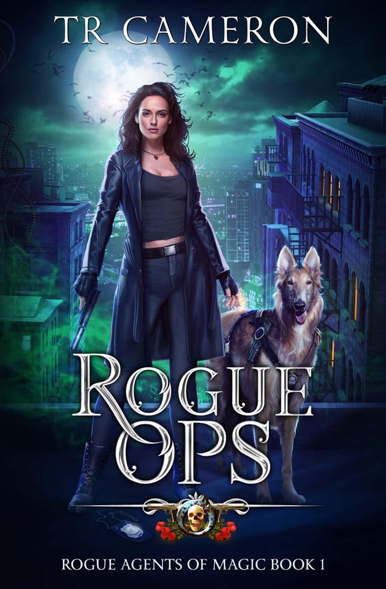 Rogue Agents of Magic Book 1: Rogue Ops