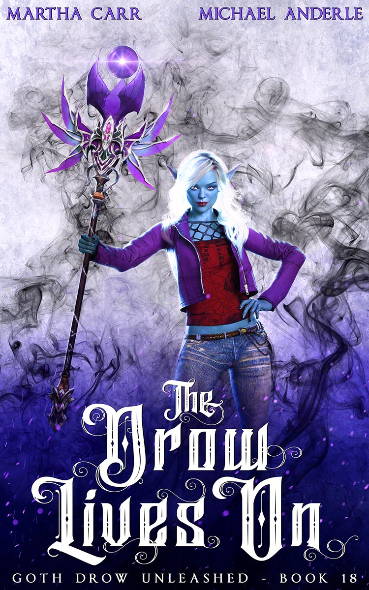Goth Drow Unleashed Book 18: The Drow Lives On